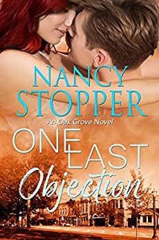 One Last Objection: A Small-Town Romance (Oak Grove series Book 4) by [Stopper, Nancy]