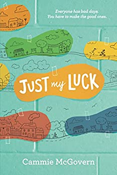 Just My Luck by [McGovern, Cammie]