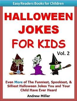 halloween jokes for kids vol2 even more of the funniest spookiest - Kids Jokes Halloween