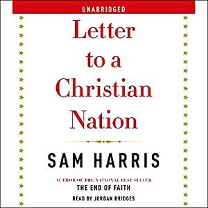 Letter to a Christian Nation Hörbuch