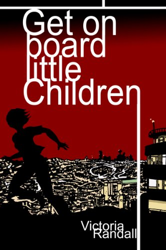 Book: Get on Board Little Children (Children in Hiding Book 1) by Victoria Randall