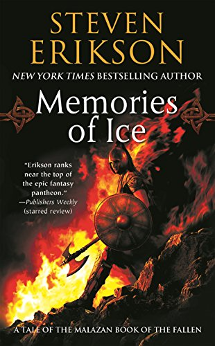 Memories of Ice: Book Three of The Malazan Book of the Fallen (Malazan Series)