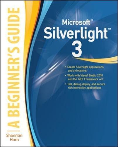 microsoft-silverlight-3-a-beginners-guide-beginners-guide-osborne-mcgraw-hill-2