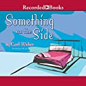 Something on the Side Audiobook by Carl Weber Narrated by Vicki Sands, Kim Brockington, Shari Peele, Patricia R Floyd