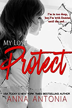 My Love Protect by [Antonia, Anna]