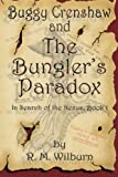 Buggy Crenshaw and the Bungler's Paradox, R. M. Wilburn, 0981736505