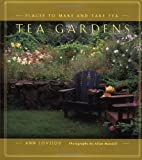img - for Tea Gardens: Places to Make and Take Tea book / textbook / text book