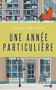 Une année particulière par Thomas Montasser