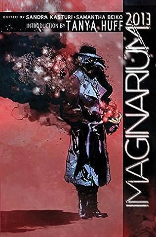 book cover of Imaginarium 2013: The Best Canadian Speculative Writing