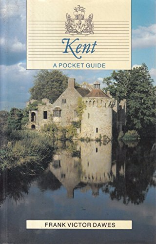 Kent: A Pocket Guide (Pocket Country Guide Series)