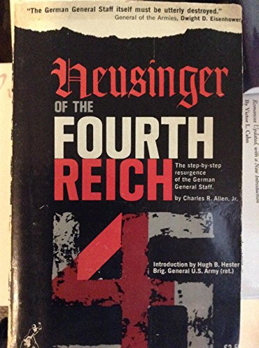 Heusinger of the Fourth Reich