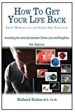 img - for How to Get Your Life Back From Morgellons and Other Skin Parasites Limited Edit book / textbook / text book