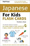 img - for Tuttle Japanese for Kids Flash Cards Kit: [Includes 64 Flash Cards, Audio CD, Wall Chart & Learning Guide] (Tuttle Flash Cards) book / textbook / text book