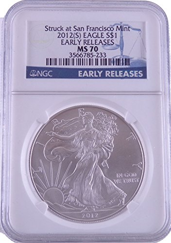 2012 S American Silver Eagle Early Release Dollar NGC MS70