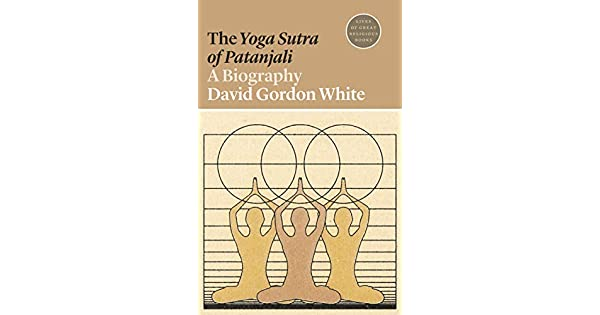 Amazon.com: The Yoga Sutra of Patanjali: A Biography (Lives ...