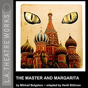 The Master and Margarita (Dramatized) Performance