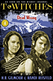 T*Witches: Dead Wrong
