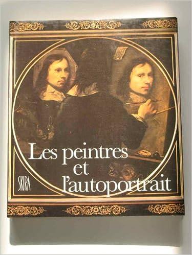 Livres gratuits en ligne Les peintres et l'autoportrait epub pdf