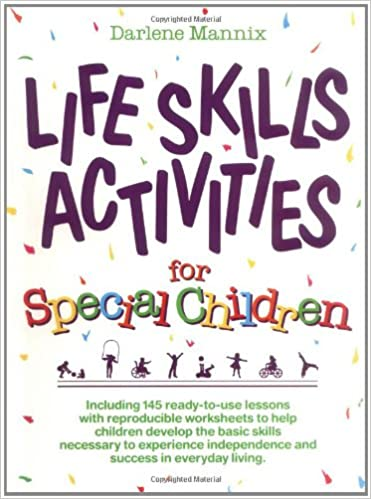 Life Skills Activities for Special Children: Darlene Mannix ...