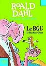Le Bon Gros Géant : Le BGG par Roald Dahl