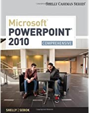 Microsoft PowerPoint 2010: Comprehensive (Shelly Cashman Series(r) Office 2010) 1st (first) Edition by Shelly, Gary B., Sebok, Susan L. published by Cengage Learning (2011)