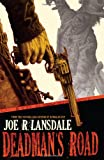 Front cover for the book Deadman's Road by Joe R. Lansdale