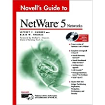 Novell's Guide to NetWare 5 Networks by Jeffrey F. Hughes (1999-02-17)