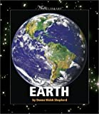 img - for Earth (Watts Library(tm): Space) by Donna Walsh Shepherd (2003-03-03) book / textbook / text book