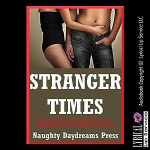 Stranger Times: Brides, Backdoors, Bondage, and More Audiobook