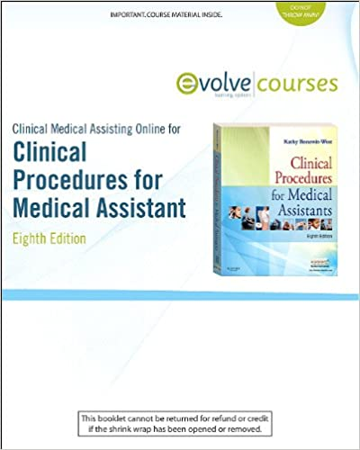 Clinical Medical Assisting Online for Clinical Procedures for the Medical Assistant  (User Guide and Access Code), 8e
