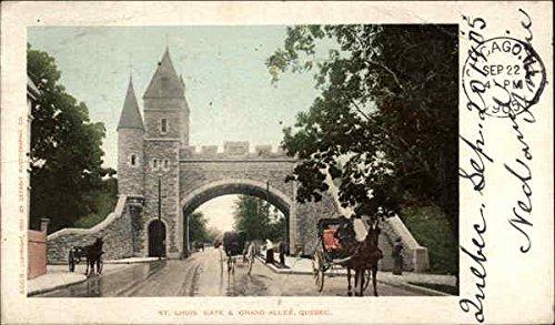 Stl Louis Gate & Grand Allee Quebec, Ontario Canada Original Vintage Postcard
