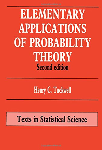 Elementary Applications of Probability Theory (Chapman & Hall/CRC Texts in Statistical Science)