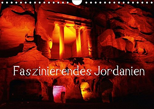 Faszinierendes Jordanien (Wandkalender 2016 DIN A4 quer): Ein bebilderter Streifzug durch Jordanien (Monatskalender, 14 Seiten ) (CALVENDO Orte)