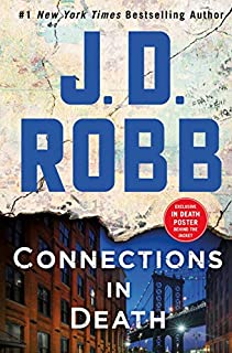 Book Cover: Connections in Death: An Eve Dallas Novel