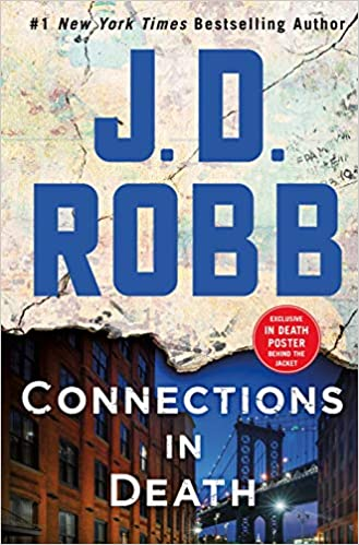 Amazon com: Connections in Death: An Eve Dallas Novel (In
