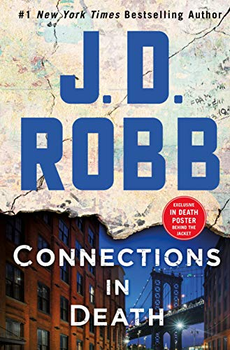 Connections in Death: An Eve Dallas Novel (In Death, Book 48)