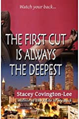 The First Cut Is Always The Deepest Paperback