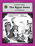 A Guide for Using the Egypt Game in the Classroom, Teacher Created Materials Staff and Kelli Plaxco, 0743930061