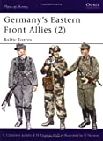 Germany's Eastern Front Allies (2), Carlos Caballero Jurado and Nigel Thomas, 1841761931