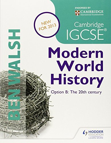 By Ben Walsh Cambridge IGCSE Modern World History: Student's Book (History in Focus) [Paperback] ()