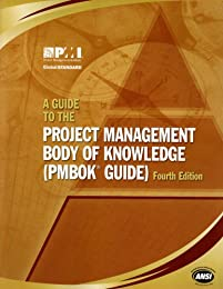 A Guide to the Project Management Body of Knowledge (PMBOK Guides)