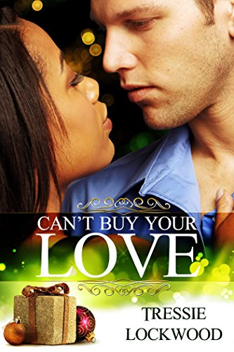 Cant Buy Your Love Kindle Edition By Tressie Lockwood