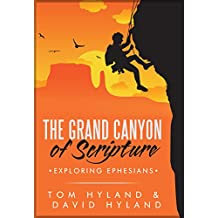 The Grand Canyon of Scripture: Exploring Ephesians