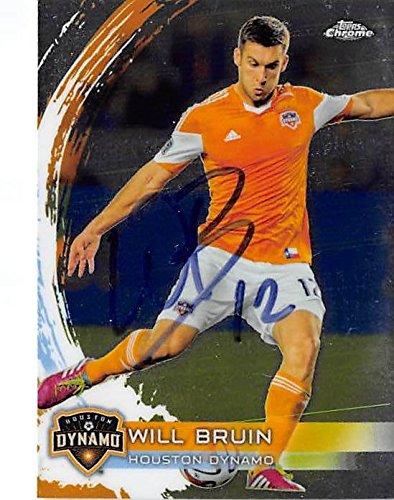 Autograph Warehouse 291151 Will Bruin Signed Trading Card - Houston Dynamo MLS Soccer 2014 Topps Chrome No. 9