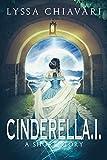 CinderellA.I.: A Short Story