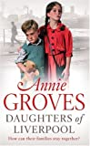 Daughters of Liverpool, Annie Groves, 0007265891
