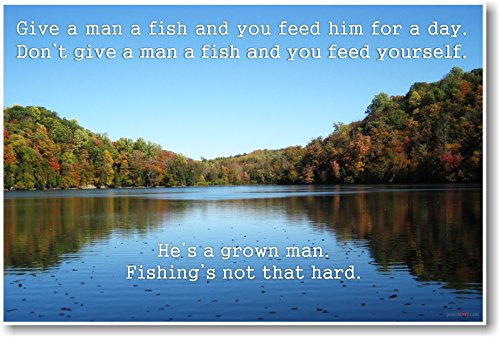 Give a Man a Fish - Ron Swanson Quote - NEW Humorous Quote Poster