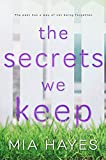 The Secrets We Keep (A Waterford Novel Book 1)