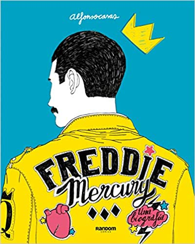 Freddie Mercury: Una Biografía (Random Cómics) by Amazon