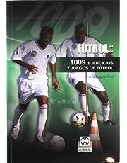 1009 ejercicios y juegos de futbol/ 1009 Soccer Exercises And Games